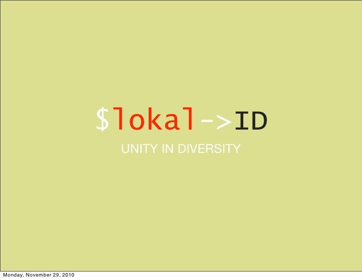 $lokal->ID                             UNITY IN DIVERSITYMonday, November 29, 2010