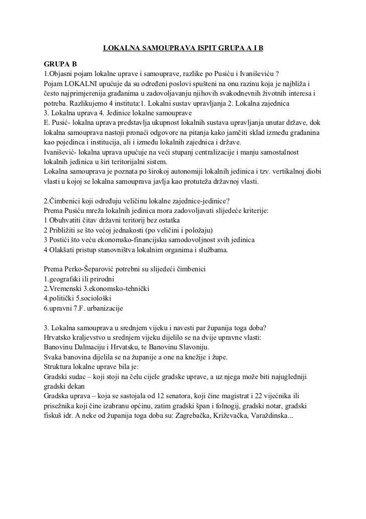LOKALNA SAMOUPRAVA ISPIT GRUPA A I BGRUPA B1.Objasni pojam lokalne uprave i samouprave, razlike po Pusiću i Ivaniševiću ?P...