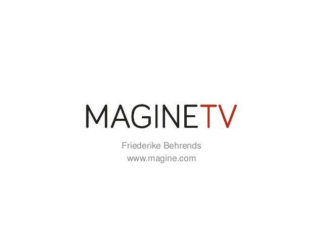 Magine TV Deutschland, Friederike Behrends, Lokalrundfunktage 2014