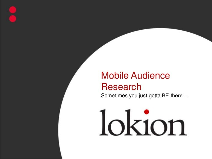 Mobile Audience                                                                          Research                         ...