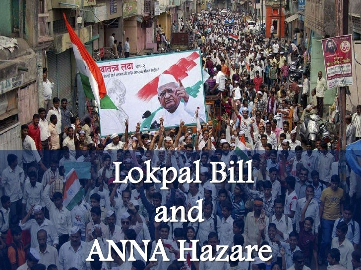 Lokpal Bill and ANNA Hazare <br />