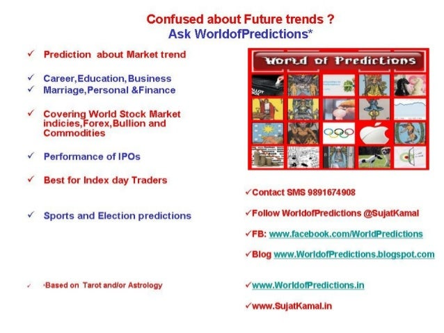 WorldofPredictions approach to Risk minimizing Elections 2014 prediction