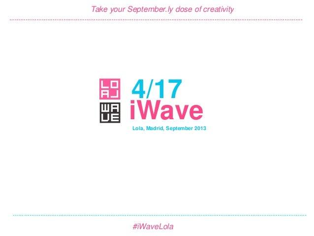 LOLA iWave 4/17 - September 2013
