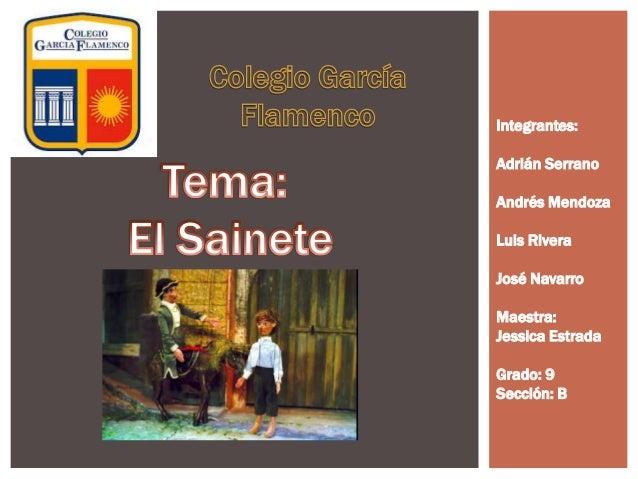 Integrantes: Adrián Serrano Andrés Mendoza Luis Rivera José Navarro Maestra: Jessica Estrada Grado: 9 Sección: B