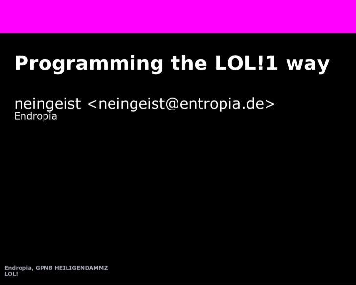 programming the lol way!!!