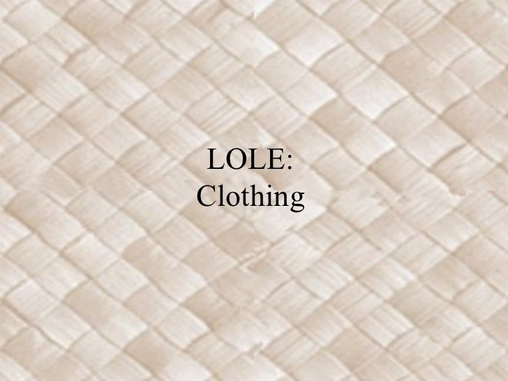 LOLE:Clothing