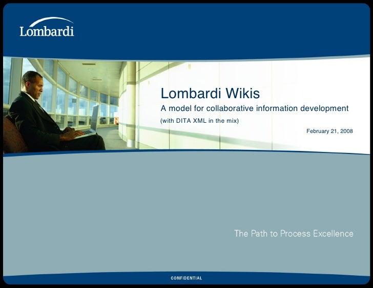 Lombardi Wikis - a CenTex DITA UG panel presentation