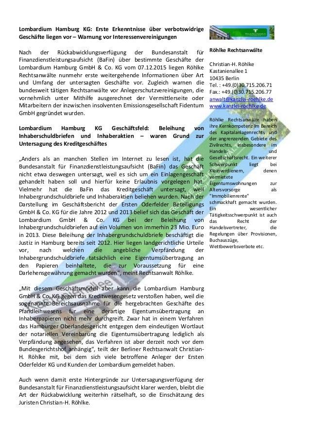 Lombardium Hamburg KG: Erste Erkenntnisse über verbotswidrige Geschäfte liegen vor – Warnung vor Interessenvereinigungen N...