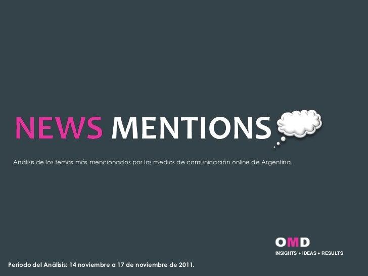 Análisis de los temas más mencionados por los medios de comunicación online de Argentina.                                 ...