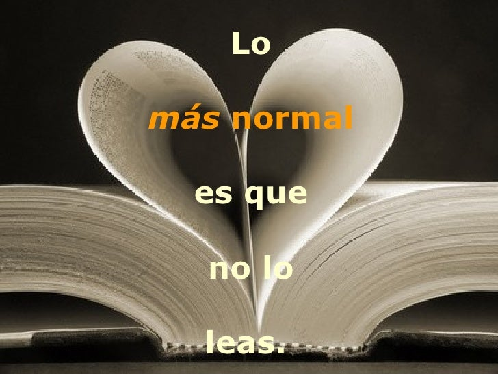 Lomás normal  es que  no lo  leas.