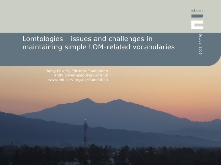 Lomtologies - issues and challenges in maintaining simple LOM-related vocabularies