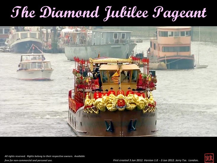 The Diamond Jubilee PageantAll rights reserved. Rights belong to their respective owners. Availablefree for non-commercial...