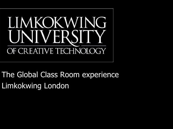 The Global Class Room experience Limkokwing London