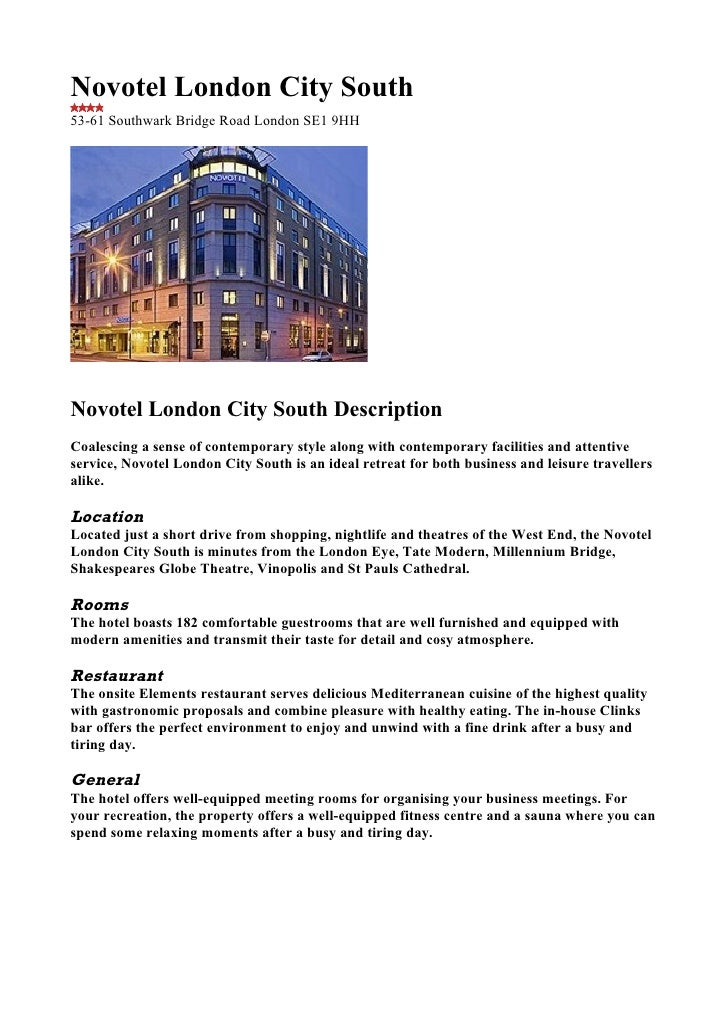 Novotel London City South 53-61 Southwark Bridge Road London SE1 9HH     Novotel London City South Description Coalescing ...