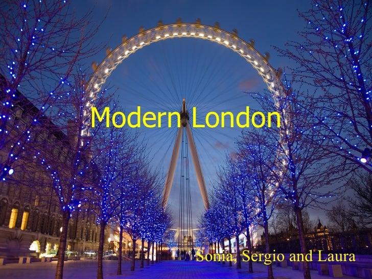 Modern London Sonia, Sergio and Laura