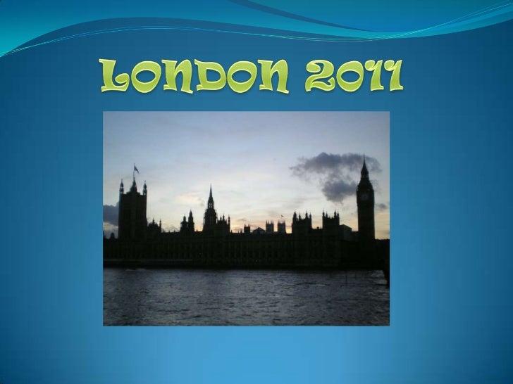 LONDON 2011<br />
