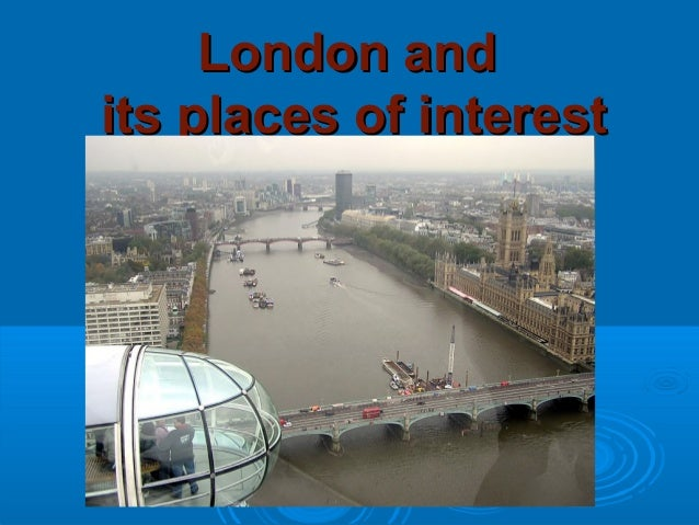 London andits places of interest