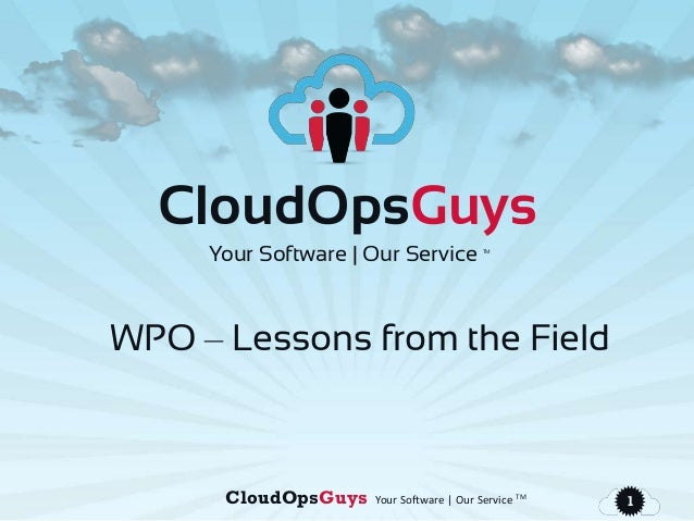 CloudOpsGuys Your Software | Our Service TM1CloudOpsGuysYour Software | Our Service TMWPO – Lessons from the Field