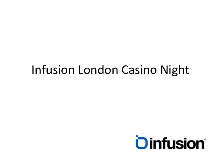 Infusion London Casino Night<br />