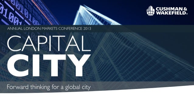 Capital City. Forward thinking for a global city