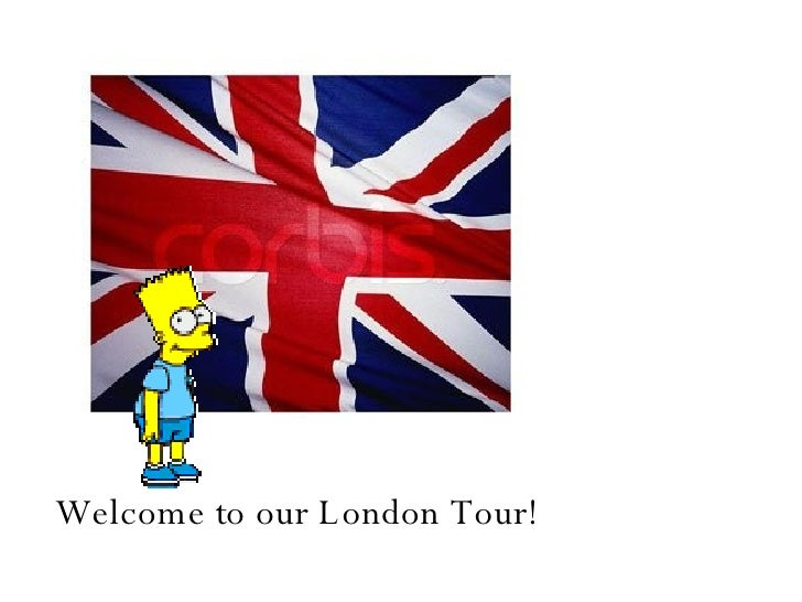 Welcome to our London Tour! it's fun