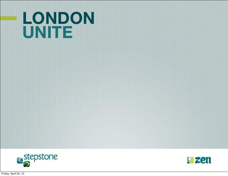 LONDON                  UNITEFriday, April 20, 12