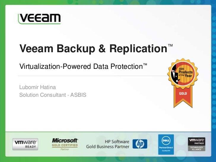 Veeam: Ochrana a zálohovanie virtuálneho prostredia VMware vSphere - Veeam Backup and Replication