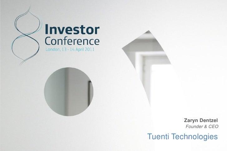 Zaryn Dentzel          Founder & CEOTuenti Technologies