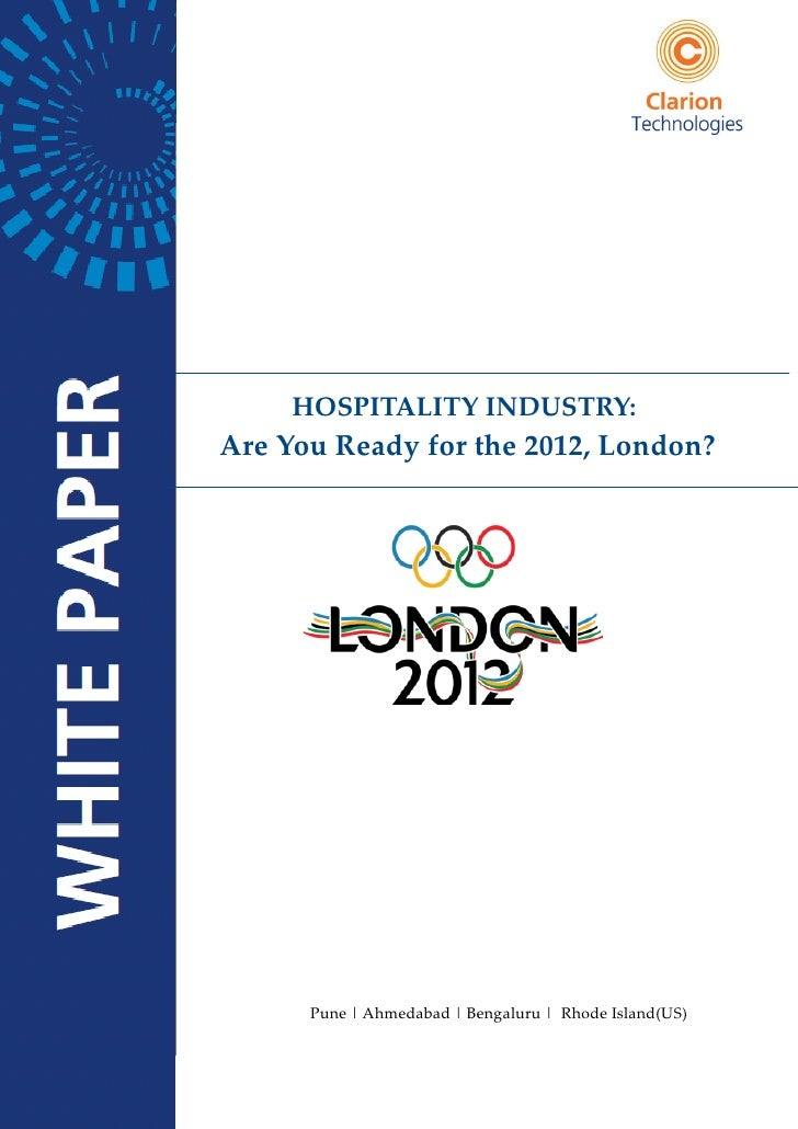 HOSPITALITY INDUSTRY:Are You Ready for the 2012, London?      Pune | Ahmedabad | Bengaluru | Rhode Island(US)             ...