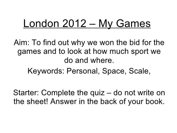 London 2012 – My Games