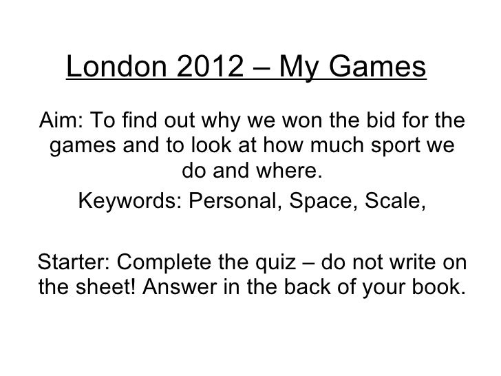 London 2012 – My Games