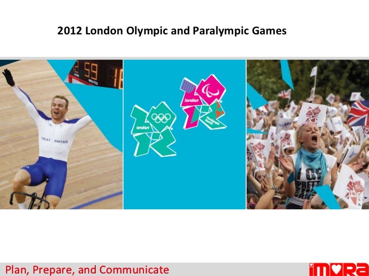 2012 London Olympic and Paralympic Games Plan, Prepare, and Communicate