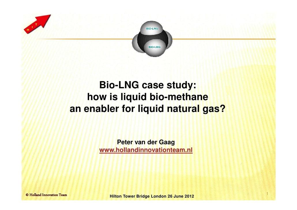 London bio lng case study van der gaag