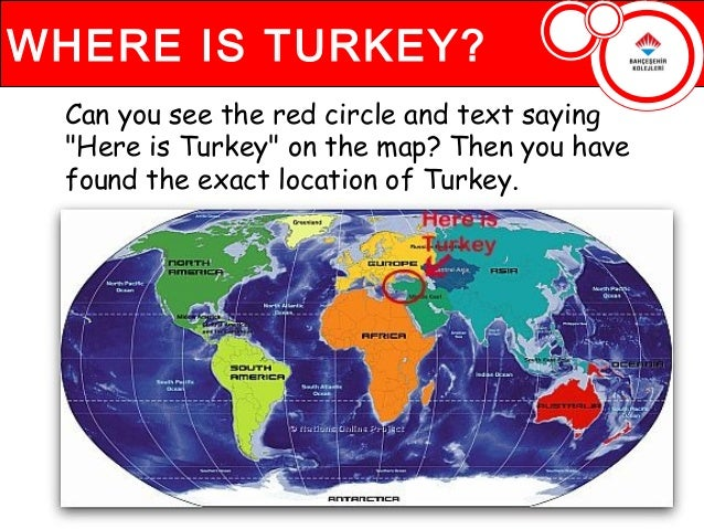 """WHERE IS TURKEY? Can you see the red circle and text saying """"Here is Turkey"""" on the map? Then you have found the exact loc..."""