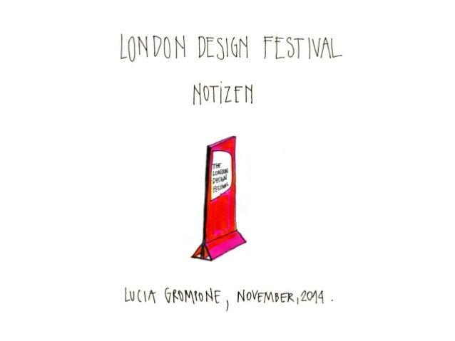 Unterwegs beim London Design Festival 2014, Lucía Grompone