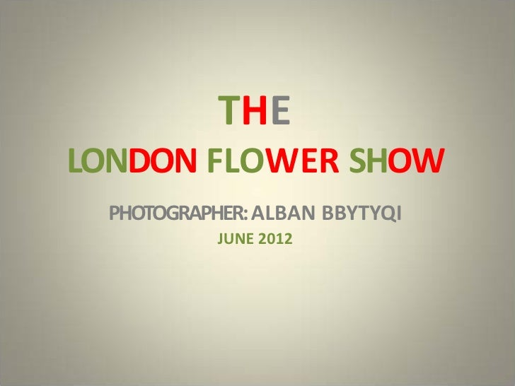 London Flower Show
