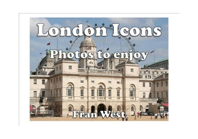 London Icons: Photos to enjoy (a children's picture book) Kindle Edition by Fran West