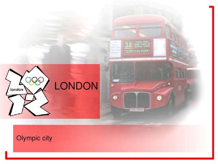 LONDONOlympic city