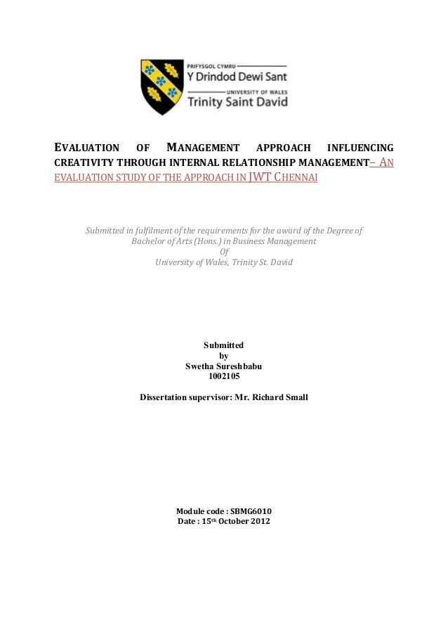EVALUATION  OF MANAGEMENT APPROACH INFLUENCING CREATIVITY THROUGH INTERNAL RELATIONSHIP MANAGEMENT– AN EVALUATION STUDY OF...