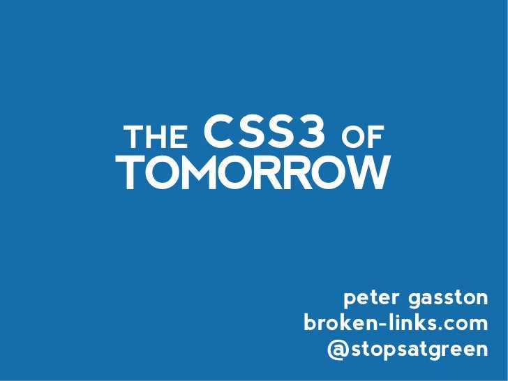 The CSS3 of Tomorrow