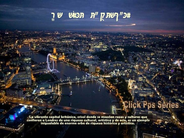 La vibrante capital británica, crisol donde se mezclan razas y culturas que confieren a Londres de una riqueza cultural, a...