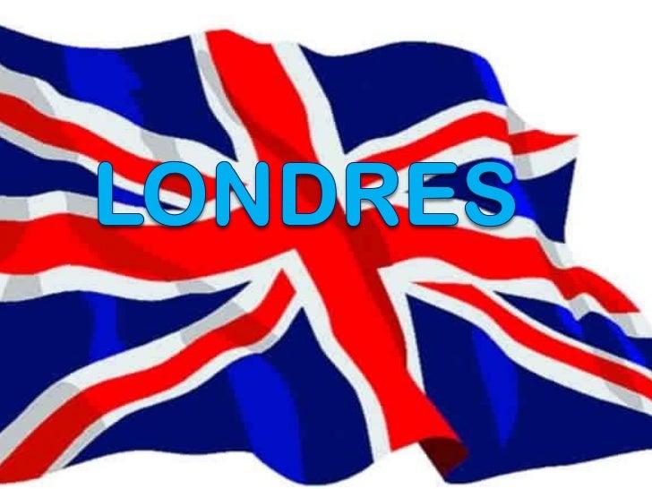 Londres es la capital de Inglaterra ydel Reino Unido. Situada a orillas delrío Támesis en el sureste de la islade Gran Bre...