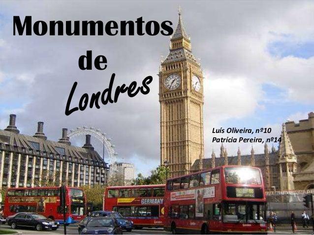 Monumentos de Luís Oliveira, nº10 Patrícia Pereira, nº14