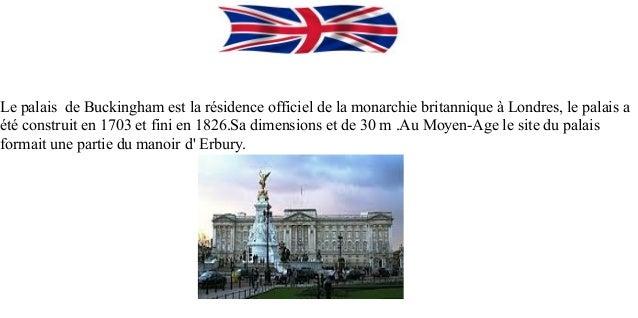 Le palais de Buckingham est la résidence officiel de la monarchie britannique à Londres, le palais aété construit en 1703 ...