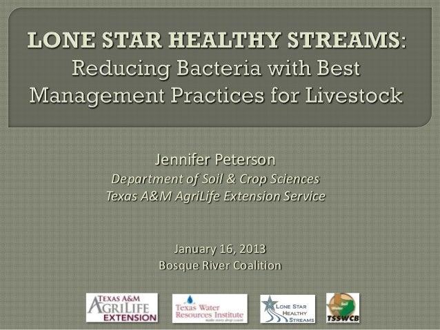 Jennifer Peterson Department of Soil & Crop SciencesTexas A&M AgriLife Extension Service          January 16, 2013        ...