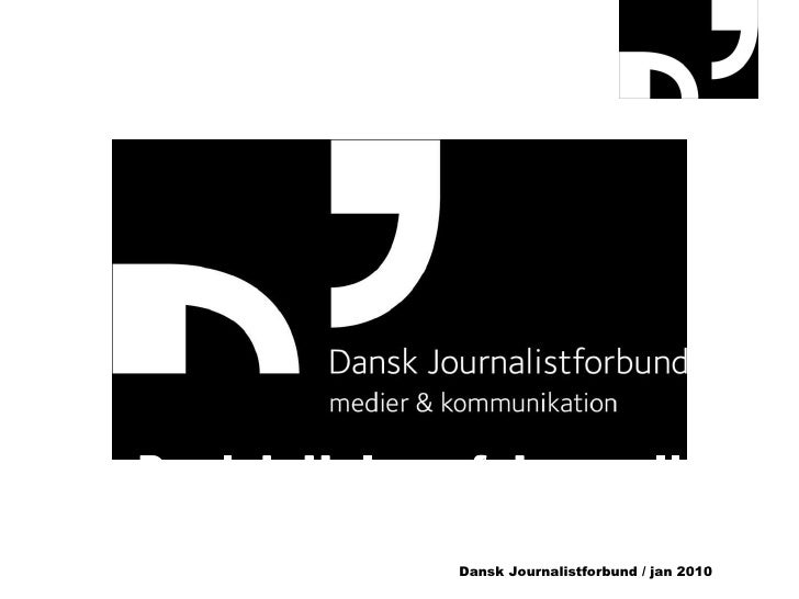 The Danish Union of Journalists Media & Communication