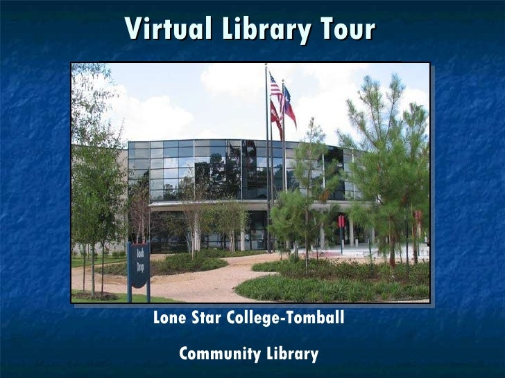 Lone Star College Tomball Library Lone Star College Tomball