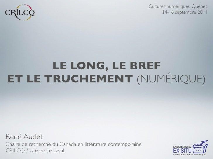 Cultures numériques, Québec                                                                   14-16 septembre 2011       L...