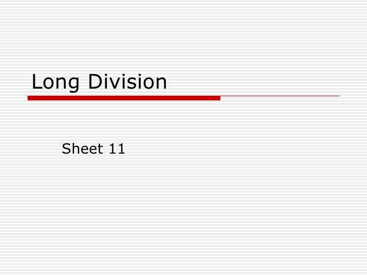 Long Division Sheet 11
