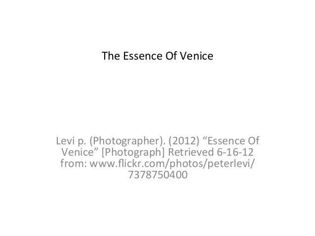 """The Essence Of Venice                            Levi p. (Photographer). (2012) """"Essence Of  Venice""""..."""